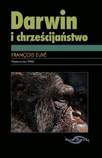 François Euvé. Darwin i chrześcijaństwo.