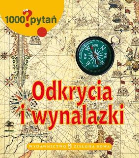 1000 pytań. Odkrycia i wynalazki.