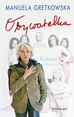 Manuela Gretkowska. Obywatelka.