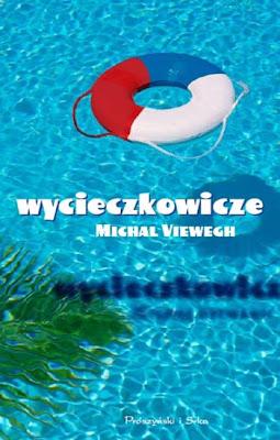 Michal Viewegh. Wycieczkowicze.