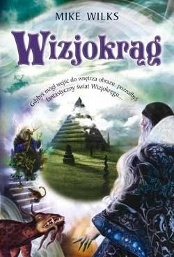 """Malarska wyprawa w literacki świat – warsztaty promujące książkę """"Wizjokrąg"""" Mike'a Wilksa."""