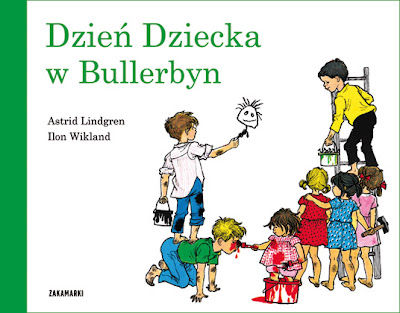 Astrid Lindgren. Dzień Dziecka w Bullerbyn.