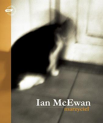 Ian McEwan. Marzyciel.
