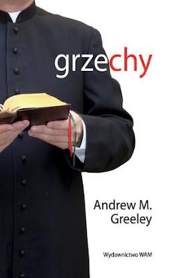 Andrew M. Greeley. Grzechy.