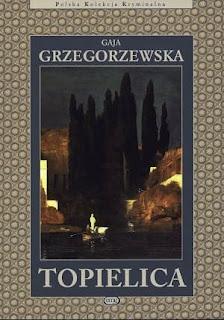 Gaja Grzegorzewska. Topielica.