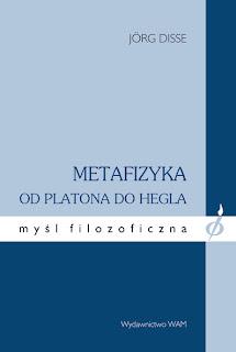 Jörg Disse. Metafizyka od Platona do Hegla.