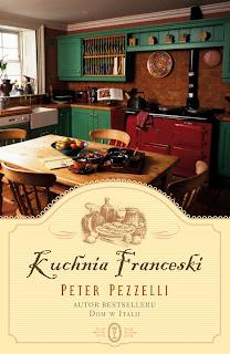 Peter Pezzelli. Kuchnia Franceski.