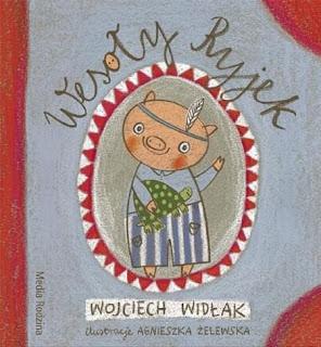Wojciech Widłak. Wesoły Ryjek.