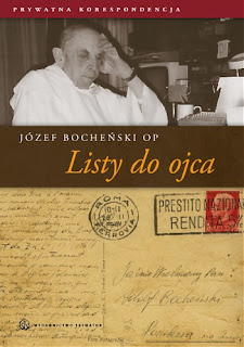 Józef Bocheński OP. Listy do ojca.