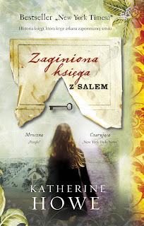 Katherine Howe. Zaginiona księga z Salem.