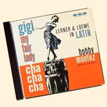Bobby Montez - Gigi Fair My Lady
