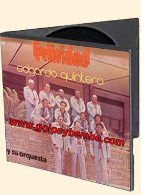 Edgardo Quintero y su Orquesta - Felicidad