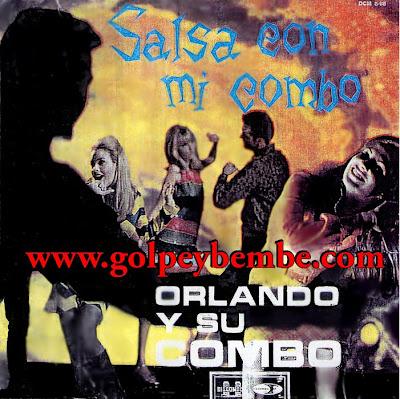Orlando y Su Combo - Salsa Con Mi Combo