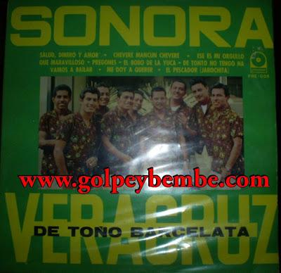 Sonora Veracruz - Salud Dinero y Amor