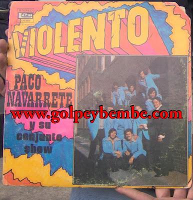 Paco Navarrete y su Conjunto Show - Violento