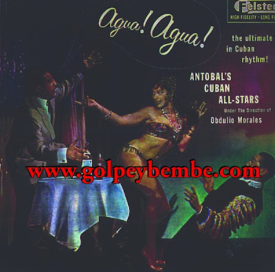 Antobal's Cuban All Stars & Obdulio Morales - Agua Agua