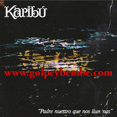 Karibu ( 1975 ) - Padre Nuestro que nos iluminas