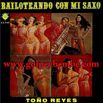 Toño Reyes - Bailoteando con mi Saxo
