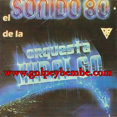 Orquesta Hidalgo - Sonido 80