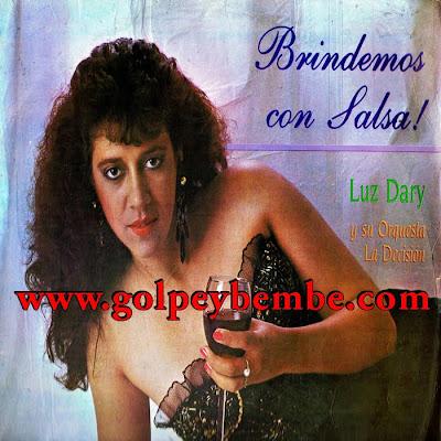 Luz Dary y La Orquesta la Decision - Brindemos con Salsa
