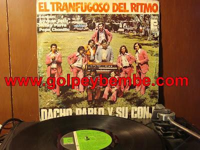 Dacho Pablo y Su Conjunto - El Tranfugoso del Ritmo