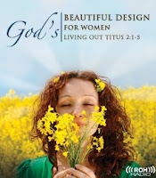 God's Beautiful Design for Women: Living Out Titus 2:1-5