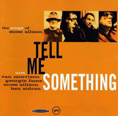 tell me something  the songs of mose allison  1996