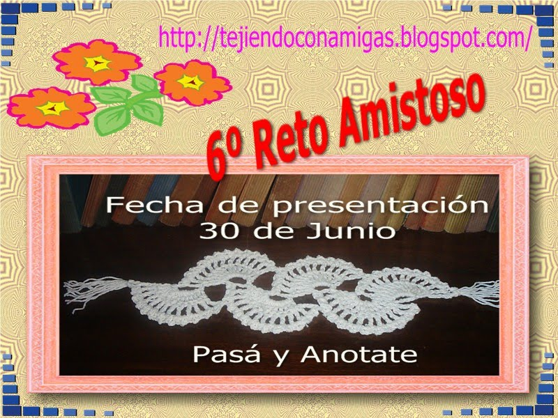 Reto Amistoso No. 6*