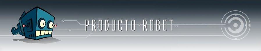 Producto: R.O.B.O.T