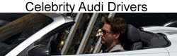 Celebrity Audi Drivers