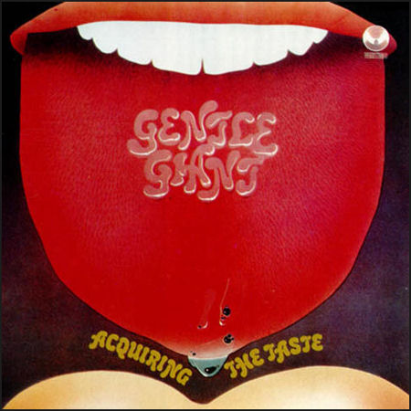 Gentle Giant - Acquiring the Taste (1971)