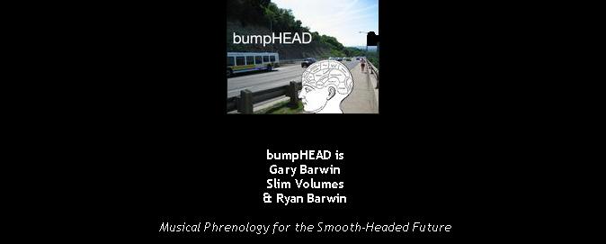 BUMPHEAD