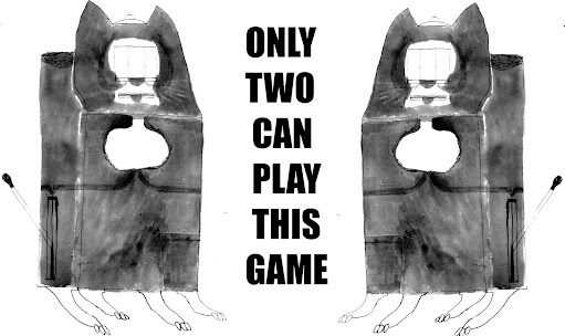 ONLY TWO CAN PLAY THIS GAME