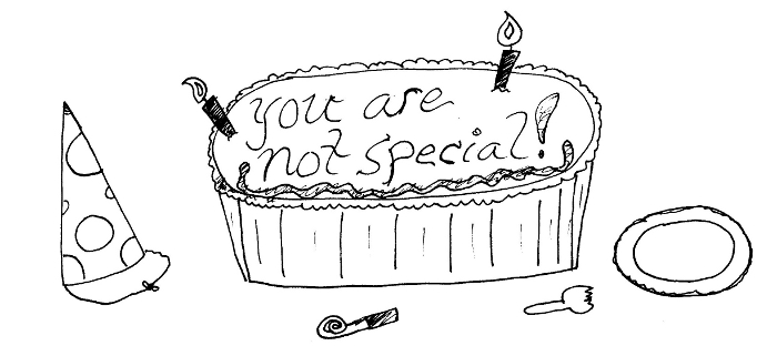 You Are Not Special!