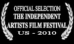 THE INDEPENDENT ARTISTS FILM FESTIVAL