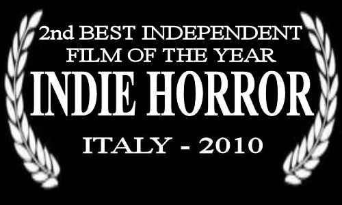 INDIE HORROR - BEST INDEPENDENT FILM OF THE YEAR