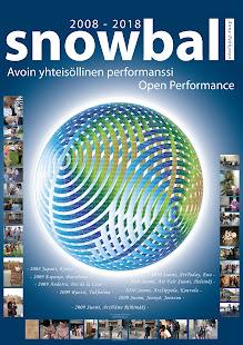 2008-2018; Snowball-open performance,more www.artpage-pehkonen.net