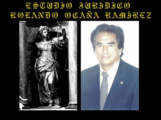 "ESTUDIO JURÍDICO ""ROLANDO OCAÑA RAMÍREZ"""
