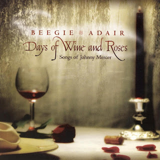 Beegie Adair Days of Wine and Roses: Songs of Johnny Mercer