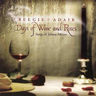 Beegie Adair Days of Wine and Roses: Songs of Johnny Mercer