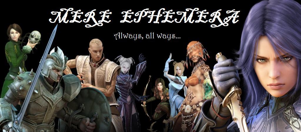 Mere Ephemera