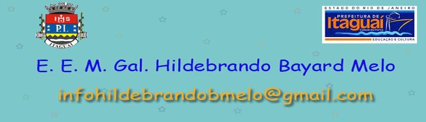 E. E. M. Gal. Hildebrando Bayard Melo