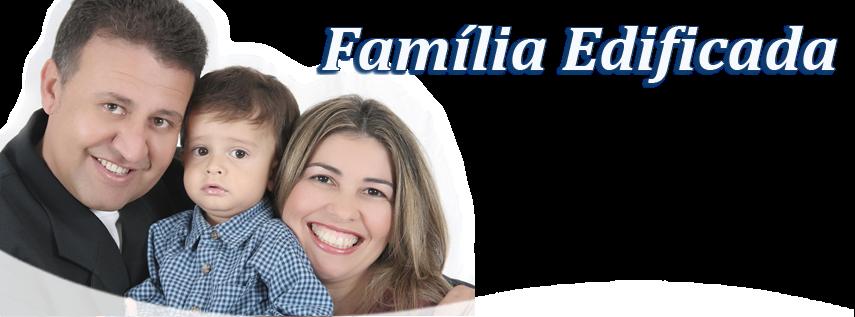 Família Edificada