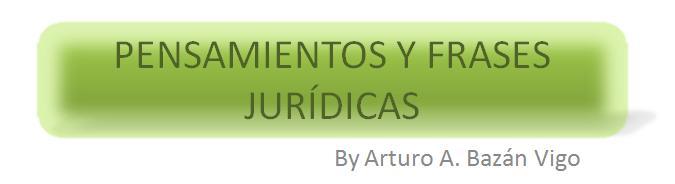 Pensamientos y Frases Juridicas
