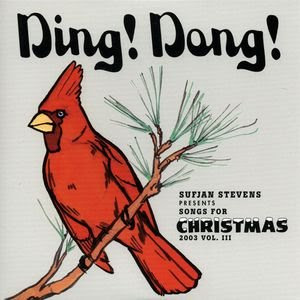 Sufjan Stevens - Ding! Dong!: Songs For Christmas, Vol. III