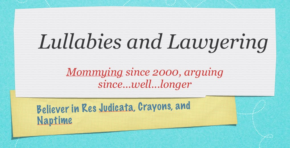 Lullabies and Lawyering