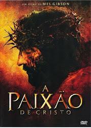 Baixar Filme A Paixão De Cristo (Legendado)