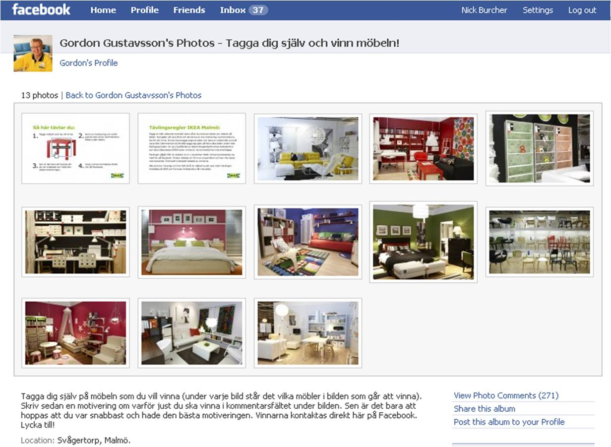 ikea facebook showroom tag photos on the profile of the malmo store manager and win the tagged. Black Bedroom Furniture Sets. Home Design Ideas