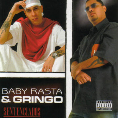[Imagen: baby_rasta_%26_gringo_-_sentenciados.jpg]