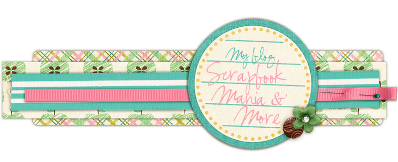 Scrapbook Mania &amp; More